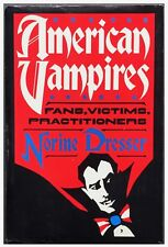 AMERICAN VAMPIRES by Norine Dresser 1989 1st Edition Hardcover