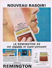 PUBLICITE ADVERTISING 114 1963 REMINGTON le nouveau rasoir 25