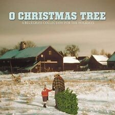 VARIOUS ARTISTS - O CHRISTMAS TREE!: A BLUEGRASS COLLECTION FOR THE HOLIDAYS (NE