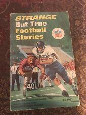 Strange But True Football Stories 1971