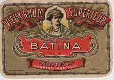 """VIEUX RHUM SUPERIEUR BATINA (MATHA)"" Etiquette-chromo originale fin 1800"