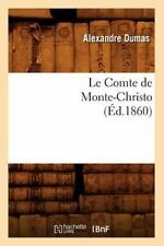 Le Comte de Monte-Christo, (Ed.1860) (Paperback or Softback)