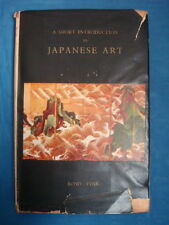 A SHORT INTRODUCTION TO JAPANESE ART - Romy Fink [HB/DJ, 1954]