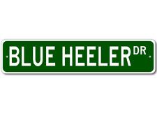 Blue Heeler K9 Breed Pet Dog Lover Metal Street Sign - Aluminum