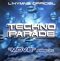Freon ‎Maxi CD Move: L'Hymne Officiel Techno Parade 1998 - France (EX/VG+)