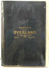 Crofutt's New Overland Tourist and Pacific Coast Guide, Volume I 1878-9 Illus