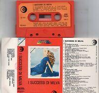 MILVA musicassetta MC MC7 K7 originale I SUCCESSI DI MILVA 1978 made in ITALY