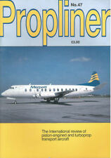 PROPLINERS 47 AVRO SHACKLETON_CHANNEL AIRWAYS_BCF BRITANNIA_MIAMI SKY TRUCKS_TUR