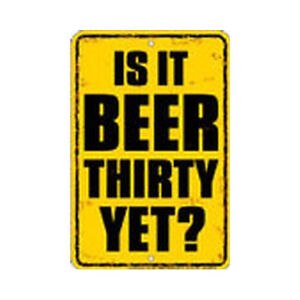 Parking Sign - Is It Beer Thirty Yet? - Funny Bar Man Cave Decor Mens Gift