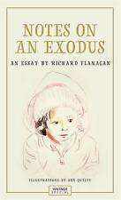 Notes on an Exodus by Richard Flanagan (Paperback, 2016)