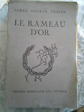 Le rameau d'or, James George Frazer, Geuthner 1924