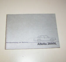 Betriebsanleitung und Wartung  Alfa Romeo Alfetta 2000 L - Stand 1980!
