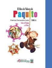 El Libro de Valores de Paquito: El Libro de Valores de Paquito : Selección y...