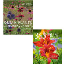 Dream Plants For The Natural Garden, 365 Days Of Colour 2 Books Collection Set