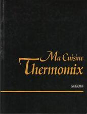 Ma Cuisine Thermomix + Guide Pratique Thermomix 3000 électronique Vorwerk