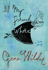NEW - My French Whore by Wilder, Gene