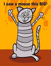 METAL REFRIGERATOR MAGNET Cat I Saw Mouse This BIG Humor Cats MAGNET