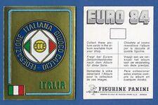 SCUDETTO CALCIATORI PANINI EURO 84 - NUOVA/NEW - N.238 ITALIA
