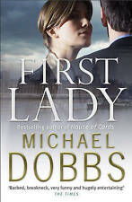 First Lady by Michael Dobbs | Paperback Book | 9780755338122 | NEW