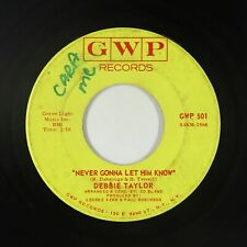 New ListingCrossover Soul 45 - Debbie Taylor - Never Gonna Let Him Know - Gwp - mp3