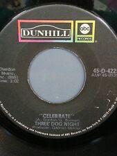 "THREE DOG NIGHT 45 RPM ""Celebrate"" & ""Feeling Alright"" VG- Condition"