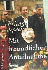 Mit freundlicher Anteilnahme von Erling Jepsen 2011 Taschenbuch