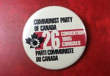 Pin Badge Button 26th CONVENTION COMMUNIST PARTY OF CANADA 1985. Rare !!