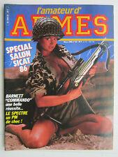 """l'amateur d'ARMES N° 52 /Barnett """"commando""""/PM: Le spectre/salon sicat"""