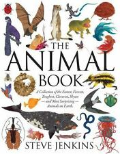 The Animal Book: A Collection of the Fastest, Fiercest, Toughest, Cleverest