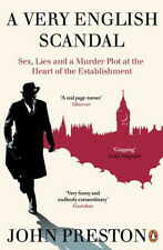 A Very English Scandal: Sex, Lies and a Murder Plot at the Heart of the Establi