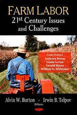 Mano de obra agrícola: 21st Century problemas y desafíos-Nuevo libro Alvin W. Burton