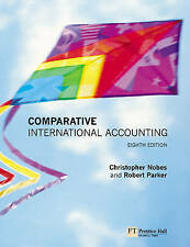 Comparative International Accounting (8th Edition) by Nobes, Christopher, Parke