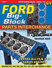 Ford Big-block Parts Interchange Covers All FE Mel & 385 Series Engines Reid