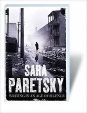 Writing in an Age of Silence, Sara Paretsky,