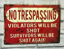 No Trespassing Violators Will Be Shot Vintage Style Funny Metal Sign Man Cave
