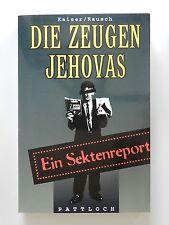 Kaiser Rausch Die Zeugen Jehovas Ein Sektenreport