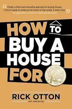 How to Buy a House for 1 Dollar by Rick Otton Paperback Book