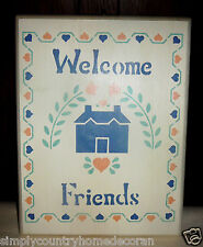 "Wood Stenciled Art Sign~""Welcome Friends""~Handcrafted~Hand painted~Free Ship"