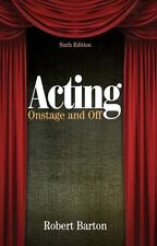 Acting: Onstage and Off