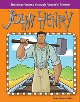 John Henry: American Tall Tales and Legends (Building Fluency Through Reader's