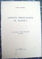 1949 ENNIO GOLFIERI 'ARTISTI NEOCLASSICI IN FAENZA' RARO ILLUSTRATO