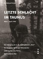 Krebs Letzte Schlacht im Taunus März April 1945 Gebirgsdivision Nord Luftkrieg