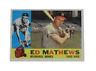 1960 Topps Eddie Mathews Milwaukee Braves #420 Baseball Card