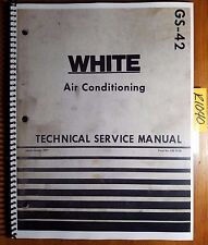 White Tractor Combine Air Conditioner Conditioning Technical Service Manual 1/77