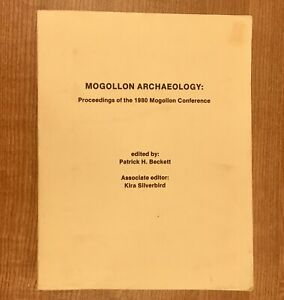 MOGOLLON ARCHAEOLOGY: Proceedings of the 1980 Mogollon Conference