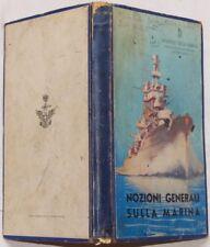 NOZIONI GENERALI SULLA MARINA MINISTERO NAVIGAZIONE 1939 MARE NODI BANDIERE