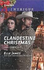 NEW Clandestine Christmas (Covert Cowboys, Inc.) by Elle James
