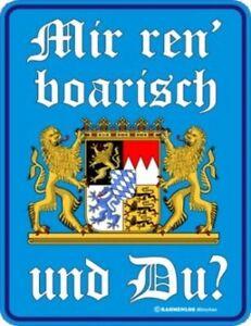 Mir ren`boarisch -  Bayern Schild, Größe 22 x 17 cm