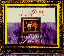 DEEP BLUE SOMETHING  -  BREAKFAST AT TIFFANY`S  -  602438003228
