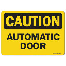 OSHA Caution Sign - Automatic Door | Made in the USA